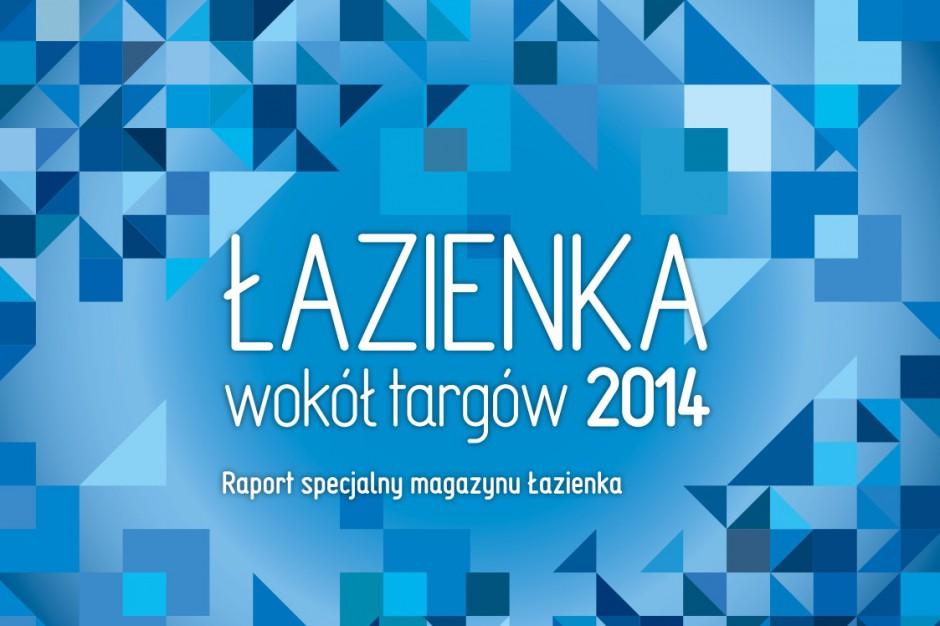 Łazienka wokół targów 2014 - raport specjalny Magazynu Łazienka