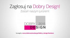 Konkurs Dobry Design - wybierz najlepsze (również łazienkowe) produkty