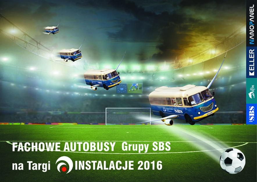 Grupa SBS organizuje bezpłatny dojazd na targi Instalacje 2016