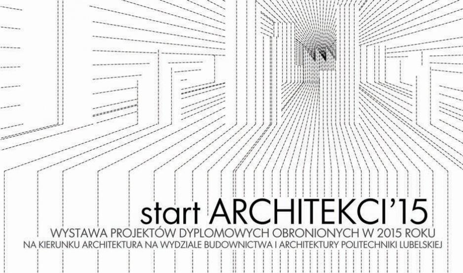 Architekci - absolwenci Politechniki Lubelskiej zapraszają na wystawę prac dyplomowych