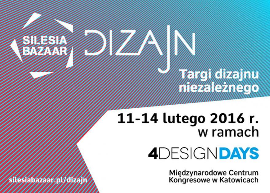 Zapraszamy na Silesia Bazaar! Targi dizajnu niezależnego na 4 Design Days