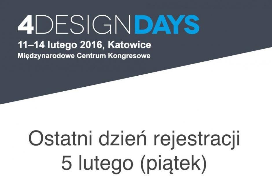 Nie przegap! Ostatnie dni rejestracji na dni branżowe 4 Design Days