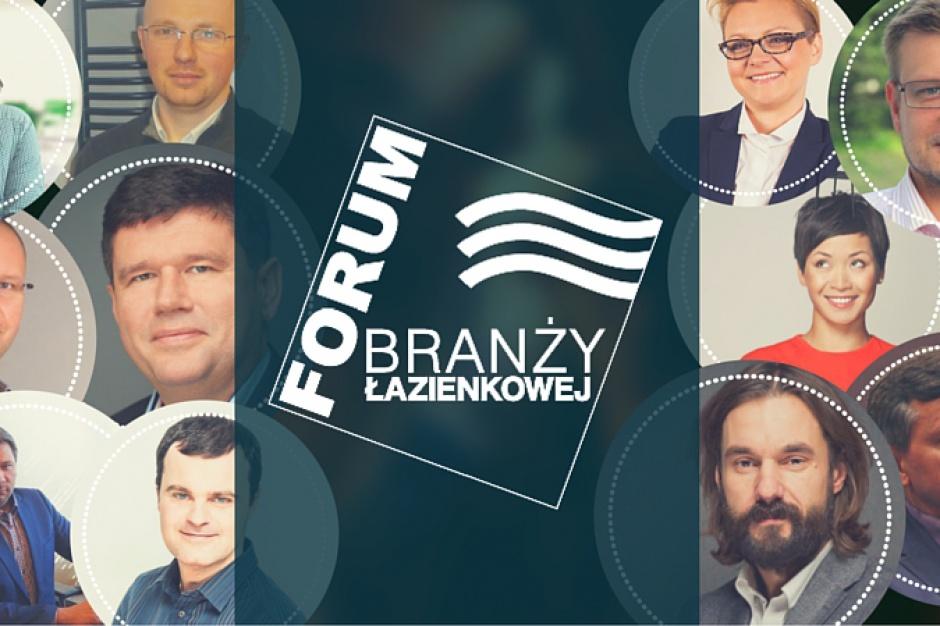 Poznaj prelegentów III Forum Branży Łazienkowej