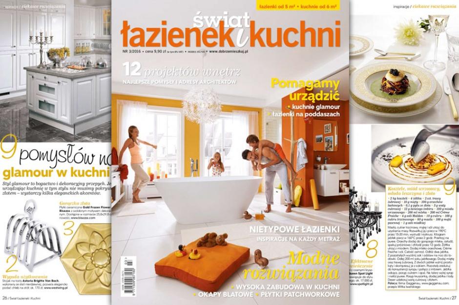 Świat Łazienek i Kuchni – nowy numer maj - czerwiec 2016 już w sprzedaży!