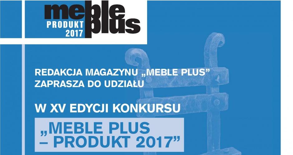 "Wystartował konkurs ""Meble Plus - Produkt 2017"""