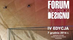 Dziś ostatni dzień rejestracji na Forum Dobrego Designu!