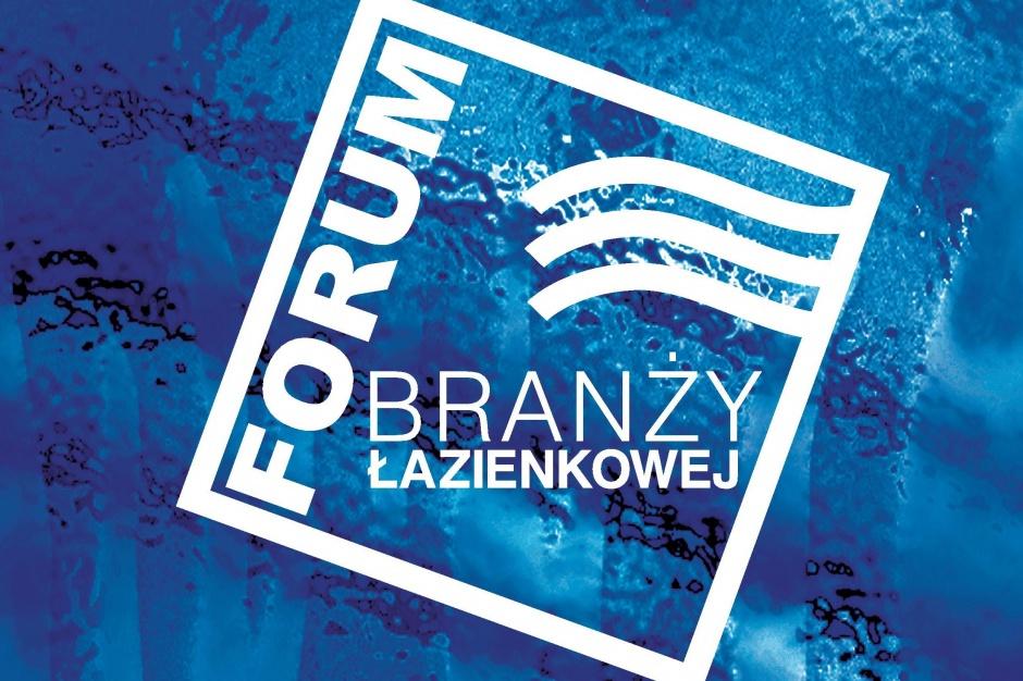 IV Forum Branży Łazienkowej już 3 kwietnia w Warszawie