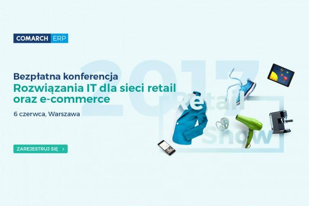 """""""Retail bez tajemnic"""" - konferencja w reżyserii Comarch"""
