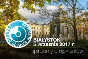 Studio Dobrych Rozwiązań odwiedzi Białystok