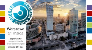 [SDR] Już 21 marca zainspirujemy projektantów w Warszawie!