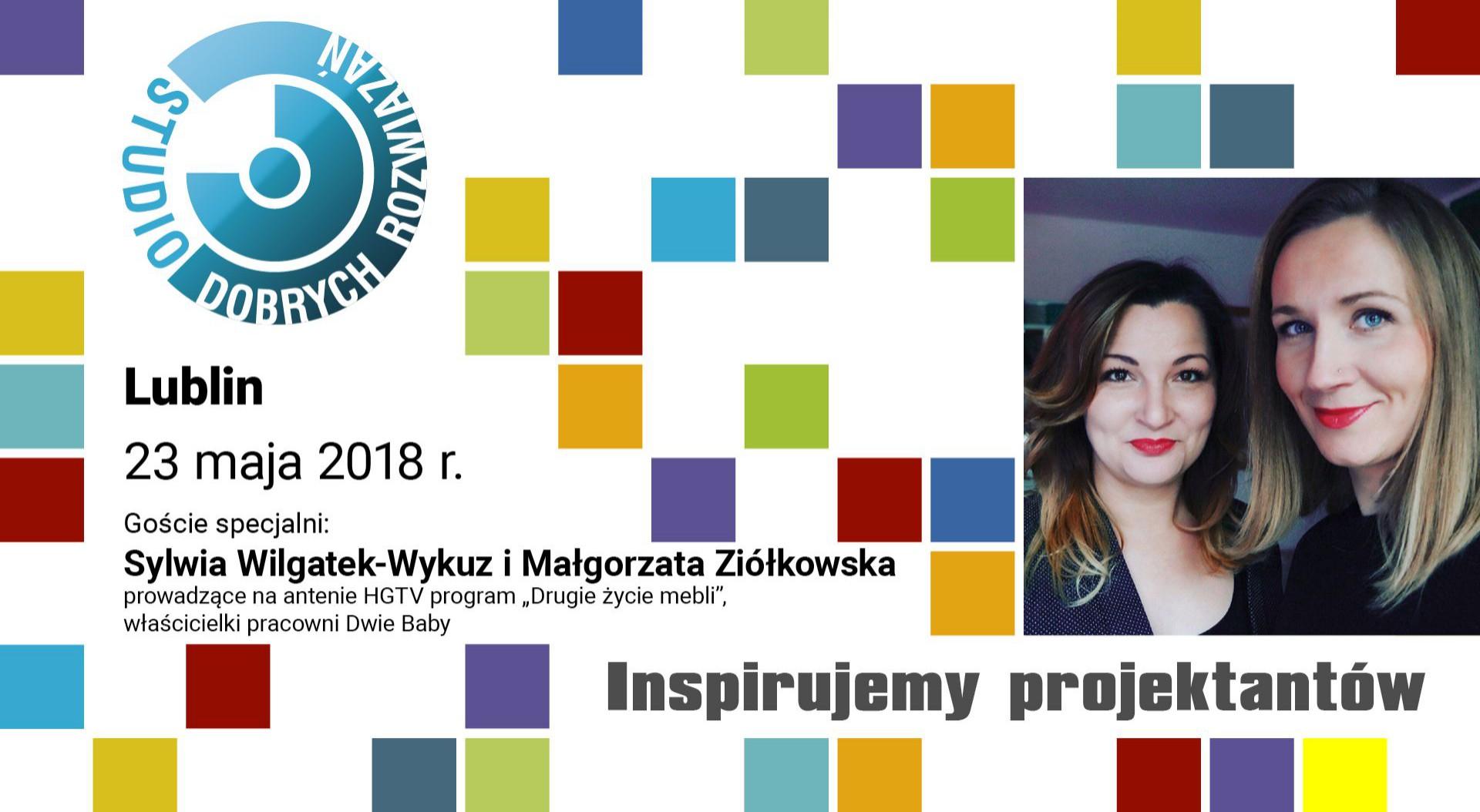 """Prowadzące program """"Drugie życie mebli"""" gośćmi specjalnymi podczas SDR w Lublinie"""
