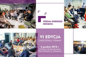 Forum Dobrego Designu po raz szósty! Zarezerwuj termin