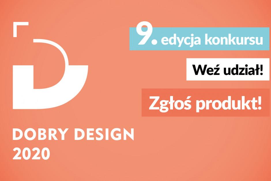 Wystartowała 9. edycja konkursu Dobry Design. Już dziś zgłoś swój produkt!