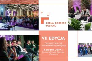 Już dzisiaj Forum Dobrego Designu 2019 w Warszawie